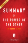 Guide to Henry Cloud's The Power of the Other by Instaread : by Henry Cloud | Includes Analysis - eBook