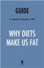 Guide to Sandra Aamodt's, PhD Why Diets Make Us Fat by Instaread - eBook