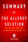 Summary of The Allergy Solution : by Leo Galland and Jonathan Galland | Includes Analysis - eBook