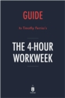 Guide to Timothy Ferriss's The 4-Hour Workweek by Instaread - eBook