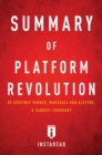 Summary of Platform Revolution : by Geoffrey Parker, Marshall Van Alstyne, and Sangeet Choudary | Includes Analysis - eBook