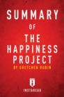 Summary of The Happiness Project : by Gretchen Rubin | Includes Analysis - eBook
