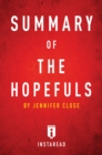 Summary of The Hopefuls : by Jennifer Close Includes Analysis - eBook
