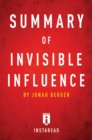 Summary of Invisible Influence : by Jonah Berger | Includes Analysis - eBook