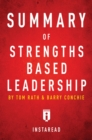 Summary of Strengths Based Leadership : by Tom Rath and Barry Conchie | Includes Analysis - eBook