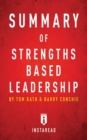 Summary of Strengths Based Leadership : by Tom Rath and Barry Conchie - Includes Analysis - eBook
