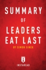 Summary of Leaders Eat Last : by Simon Sinek | Includes Analysis - eBook