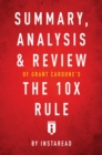 Summary, Analysis & Review of Grant Cardone's The 10X Rule by Instaread - eBook