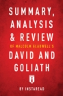 Summary, Analysis & Review of Malcolm Gladwell's David and Goliath by Instaread - eBook