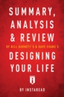 Summary, Analysis & Review of Bill Burnett's & Dave Evans's Designing Your Life by Instaread - eBook