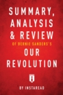 Summary, Analysis & Review of Bernie Sanders's Our Revolution by Instaread - eBook
