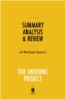 Summary, Analysis & Review of Michael Lewis's The Undoing Project by Instaread - eBook