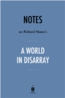 Notes on Richard Haass's A World in Disarray by Instaread - eBook