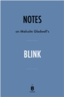 Notes on Malcolm Gladwell's Blink by Instaread - eBook
