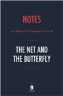 Notes on Olivia Fox Cabane's & et al The Net and the Butterfly by Instaread - eBook