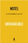Notes on Tony Robbins's & et al Unshakeable by Instaread - eBook