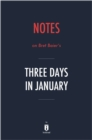 Notes on Bret Baier's Three Days in January by Instaread - eBook