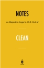 Notes on Alejandro Junger's, M.D. & et al Clean by Instaread - eBook