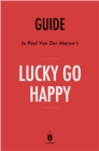 Guide to Paul Van Der Merwe's Lucky Go Happy by Instaread - eBook