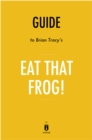 Guide to Brian Tracy's Eat That Frog! by Instaread - eBook