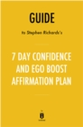 Guide to Stephen Richards's 7 Day Confidence and Ego-Boost Affirmation Plan by Instaread - eBook