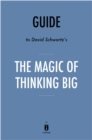 Guide to David Schwartz's The Magic of Thinking Big by Instaread - eBook