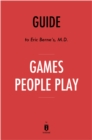 Guide to Eric Berne's, M.D. Games People Play by Instaread - eBook
