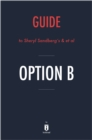 Guide to Sheryl Sandberg's & et al Option B by Instaread - eBook