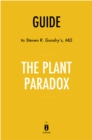 Guide to Steven R. Gundry's, MD The Plant Paradox by Instaread - eBook