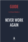 Guide to Erlend Bakke's Never Work Again by Instaread - eBook