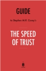 Guide to Stephen M.R. Covey's The Speed of Trust by Instaread - eBook