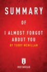 Summary of I Almost Forgot About You : by Terry McMillan | Includes Analysis - eBook