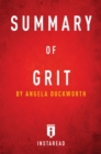Summary of Grit : by Angela Duckworth | Includes Analysis - eBook