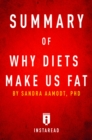 Summary of Why Diets Make Us Fat : by Sandra Aamodt | Includes Analysis - eBook