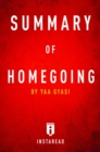 Summary of Homegoing : by Yaa Gyasi | Includes Analysis - eBook