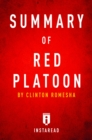 Summary of Red Platoon : by Clinton Romesha | Includes Analysis - eBook