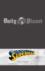 Superman: Daily Planet Hardcover Ruled Journal - Book