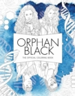 Orphan Black: The Official Coloring Book - Book