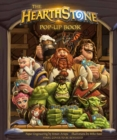 The Hearthstone Pop-up Book - Book