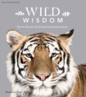 Wild Wisdom : Seven Stories of Animal Communication - Book