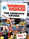 DC Comics: Wonder Woman : The Complete Covers Volume 1 - Book
