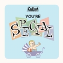 Fallout: You're S.P.E.C.I.A.L. - Book
