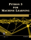 Python 3 for Machine Learning - eBook