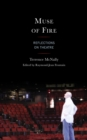 Muse of Fire : Reflections on Theatre - eBook