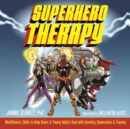 Superhero Therapy - eBook