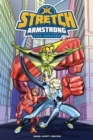 Stretch Armstrong And The Flex Fighters - Book