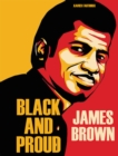 James Brown : Black And Proud - Book