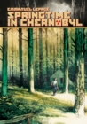 Springtime In Chernobyl - Book