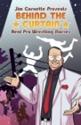 Jim Cornette Presents : Behind the Curtain - Real Pro Wrestling Stories - Book