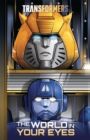 Transformers, Vol. 1 : The World In Your Eyes - Book